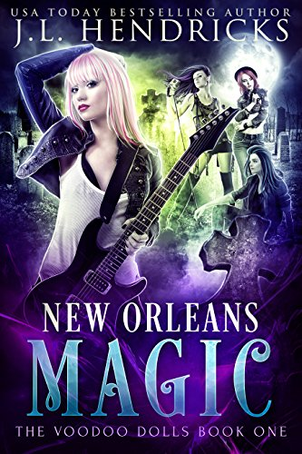 The Voodoo Dolls Book 1: New Orleans Magic