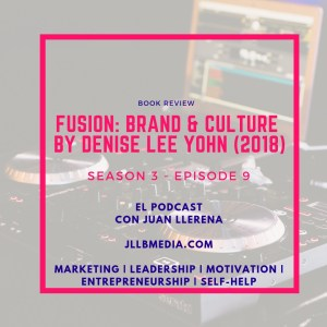 S3 - 9 The Online Marketing Podcast with Juan LLerena - Fusion - Podcast