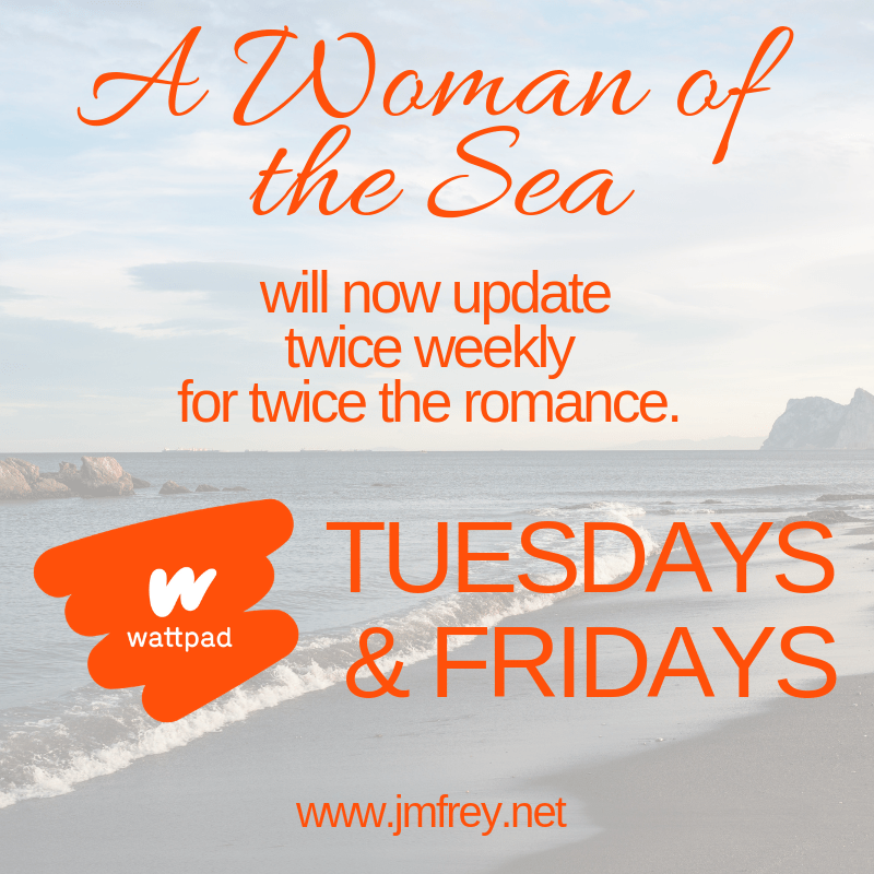 A WOMAN OF THE SEA -Posting Update