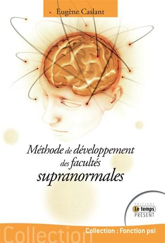 Méthode de développement des facultés supranormales
