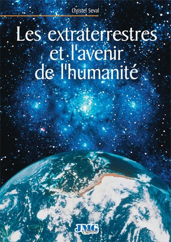 Les extraterrestres et l'avenir de l'humanité