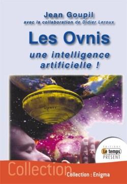 Les Ovnis: une intelligence artificielle!