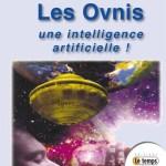 Les Ovnis : une intelligence artificielle !