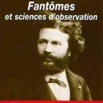 Fantômes et sciences d'observation