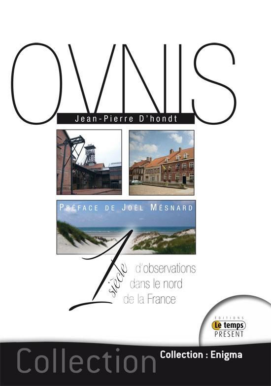 Ovnis Un siècle d'observations dans le nord de la France