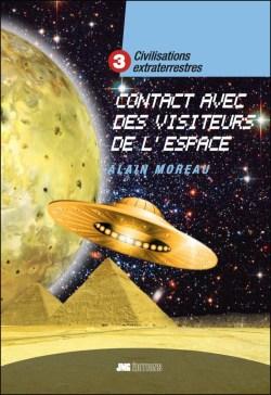 Civilisations extraterrestres 3 - Contact avec des visiteurs de l'espace