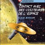 Civilisations extraterrestres  3 – Contact avec des visiteurs de l'espace