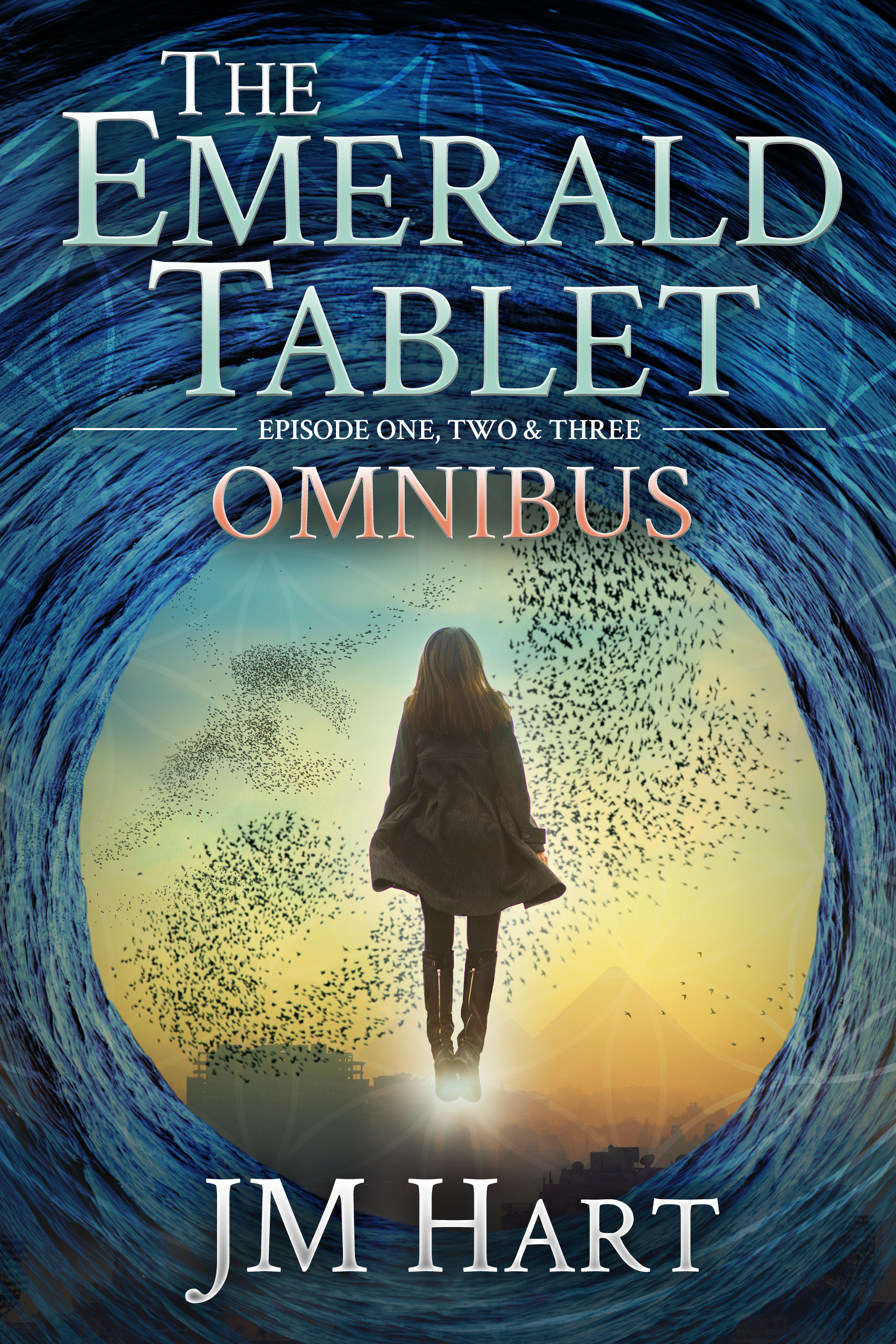 The Emerald Tablet: Omnibus Edition by J.M. Hart