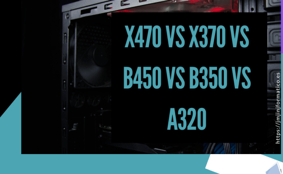 portadas-blogs-X470 vs X370 vs B450 vs B350 vs A320