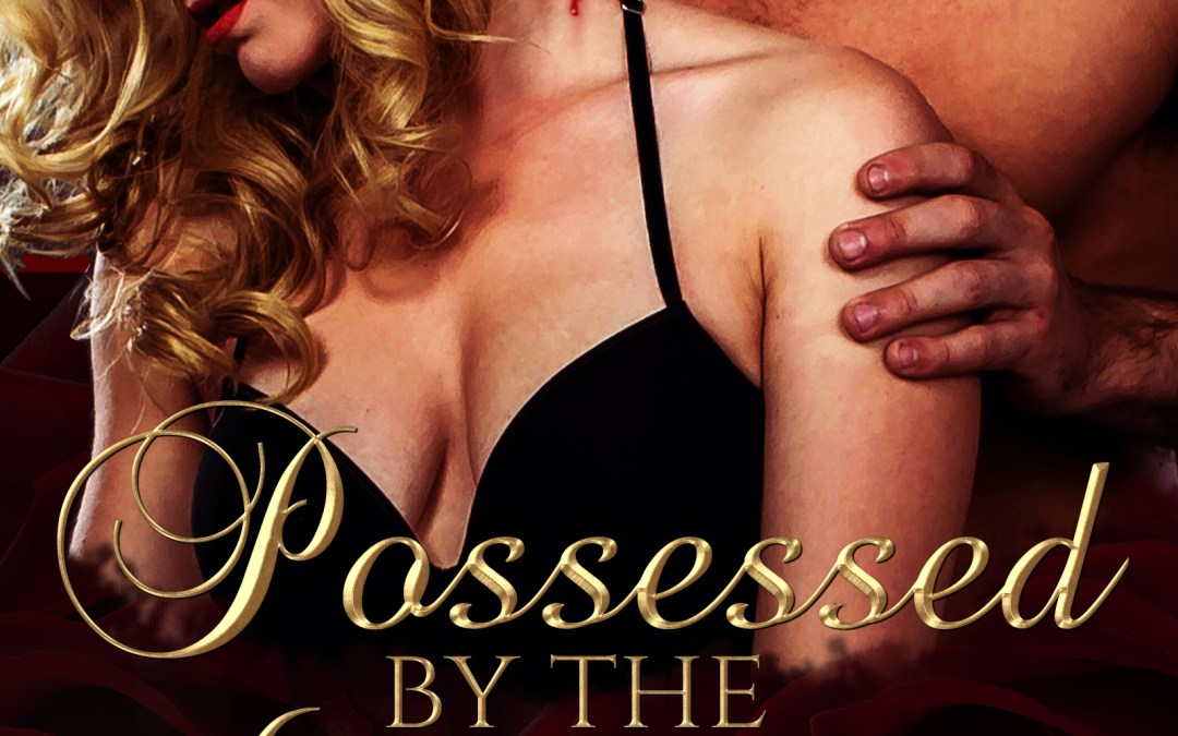 Possessed by the Vampire: Claimed (Book 1)