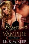 Possessed by the Vampire Book 1