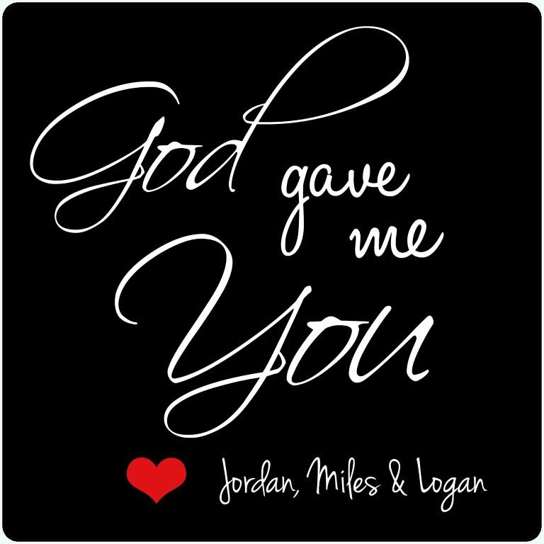God Gave Me You Frame