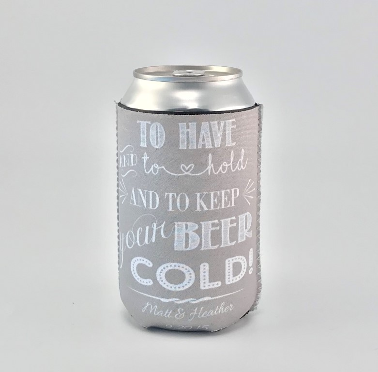 To Have and Hold Koozie