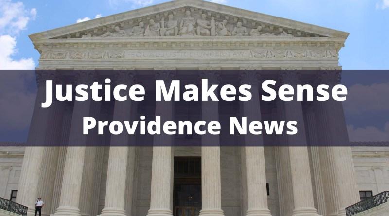 Justice Makes Sense Providence News