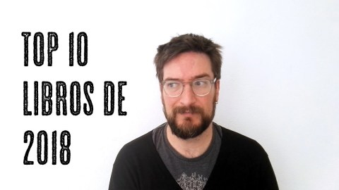 Los mejores libros de 2018 según José MIguel Tomasena, de Observatorio de Booktube