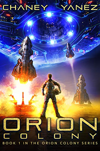 Orion Colony Book 1: Orion Colony