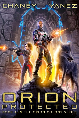 Orion Colony Book 4: Orion Protected