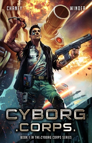 Cyborg Corps Book 1: Cyborg Corps