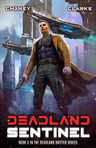 Deadland Drifter Book 3: Deadland Sentinel