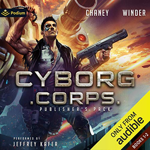 Cyborg Corps Publisher Pack: Books 1 and 2