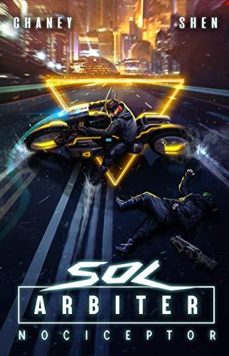 Sol Arbiter Book 5: Nociceptor