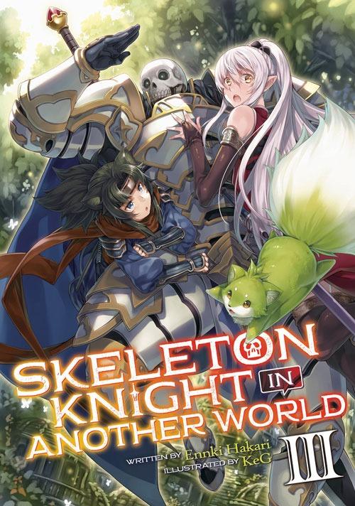 Skeleton Knight in Another World Light Novel volume 3