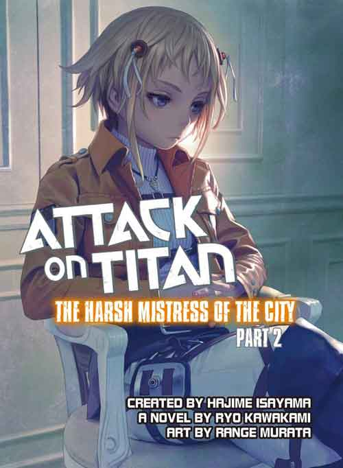 Attack on Titan The Harsh Mistress of the City