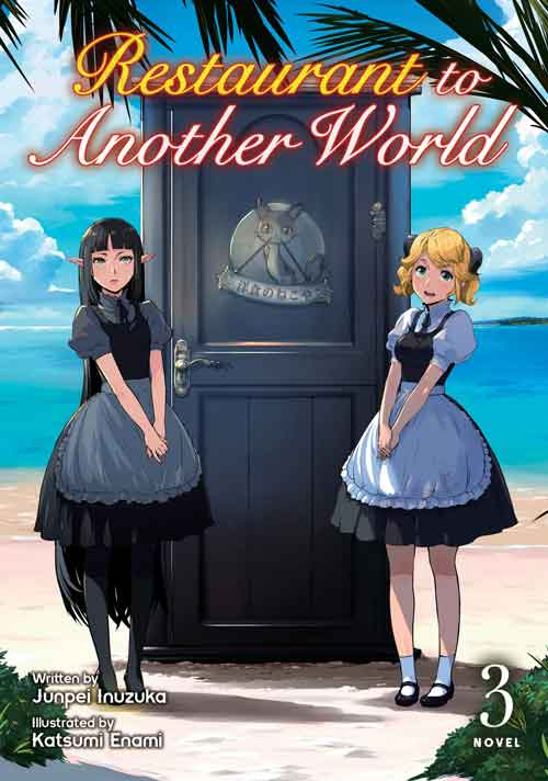 Restaurant to Another World (Light Novel) Vol. 3