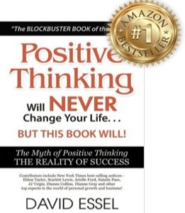 "David Essel debunks ""the myth of the power of positive thinking."""