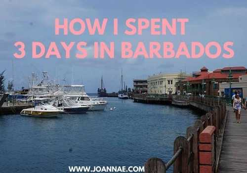 How I Spent 3 Days in Barbados