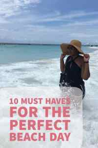10 Must Haves For the Perfect Beach Day