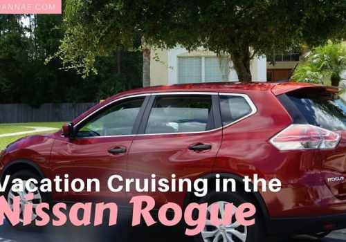 Vacation Cruising in the Nissan Rogue