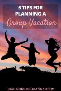 5 Tips For Planning a Group Vacation