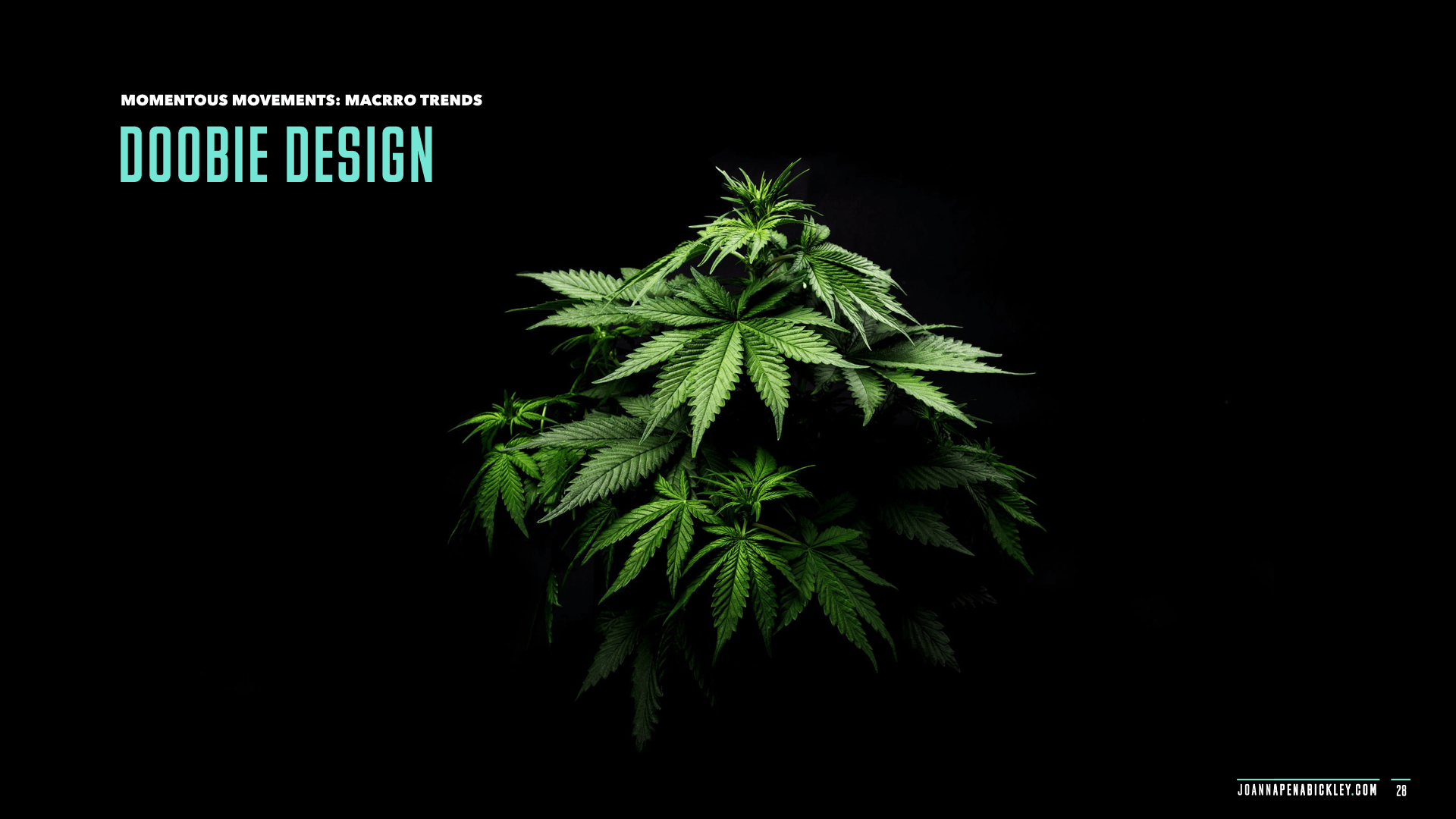 Doobie Design via @jpenabickley