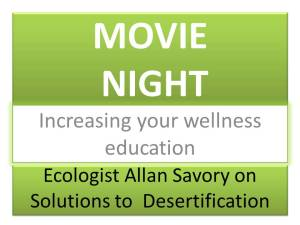 MOVIE NIGHT Increasing your wellness education Solutions to Desertification
