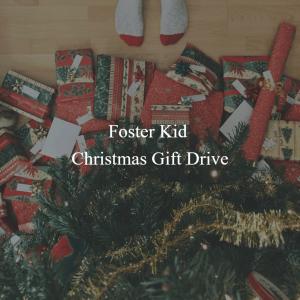 Foster Kid Christmas Gift Drive