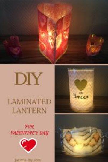 Valentines Day - DIY laminated lantern #joannsdiy #diy #valentinesday #howto #blog