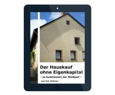 Ebook cover - Der Hauskauf ohne Eigenkapital - Mietkauf
