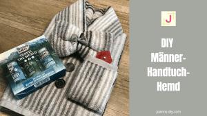 DIY Handtuch-Hemd