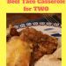 Beef Taco Casserole for two