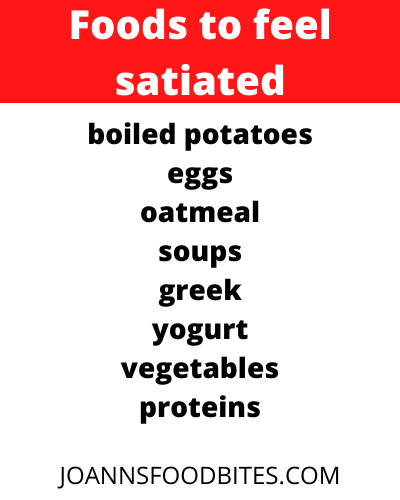 list of foods to feel satiated