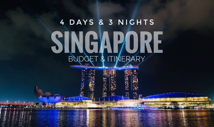 2020 Travel to Singapore – Budget & Itinerary
