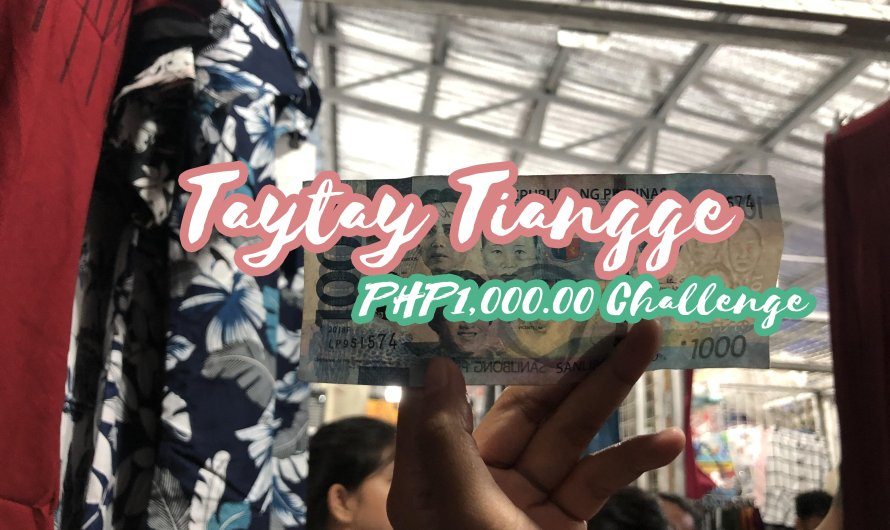 Taytay Tiangge Complete Guide 2020: Price Range, Schedule and How to go there