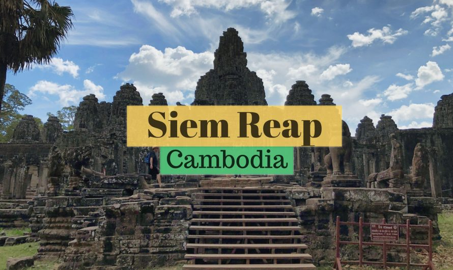 2020 Siem Reap DIY: Travel Guide & Itinerary