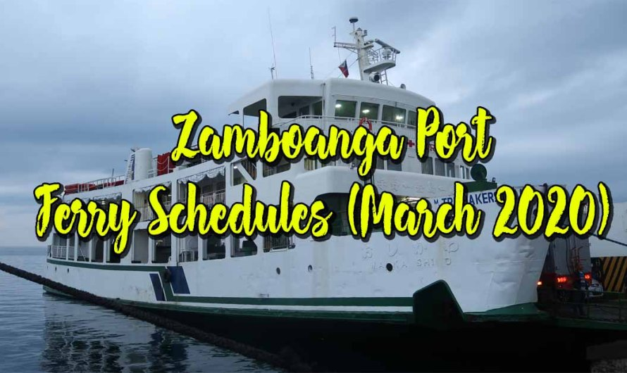 Zamboanga Port Ferry Schedules (Updated as of March 2020)