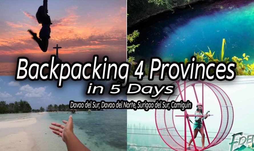Backpacking 4 Provinces in Mindanao for 5 Days! DIY Travels + Itinerary + Budget