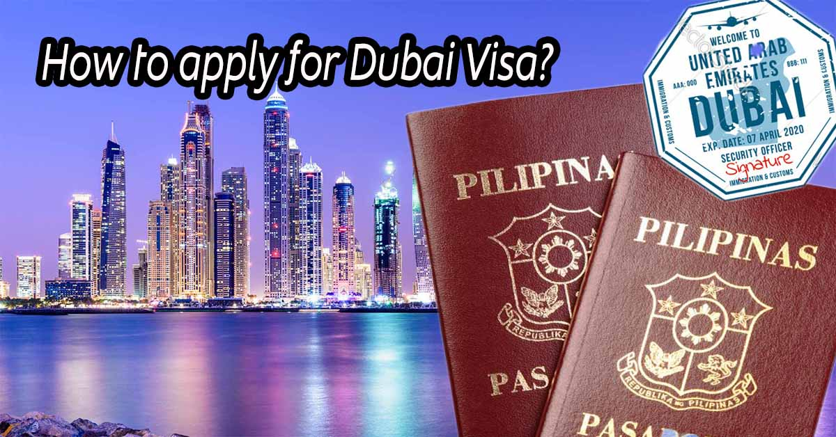 How to apply for a Dubai visa from Philippines?