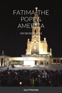 Fatima, The Pope & America