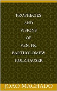 Ven. Fr. Bartholomew Holzhauser