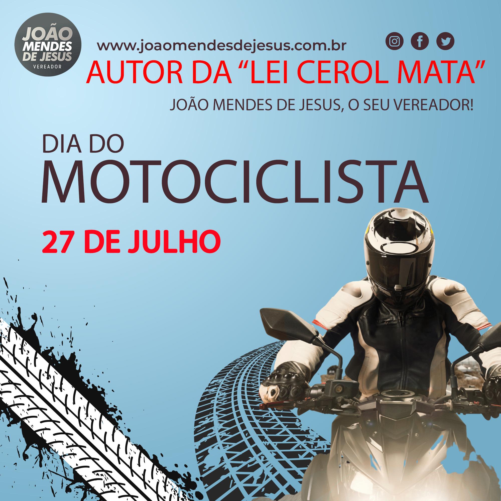 DIA 27 DE JULHO – DIA DO MOTOCICLISTA